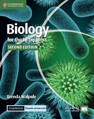 Biology for the IB Diploma Coursebook with Cambridge Elevate Enhanced Edition (2 Years) - pr_207368
