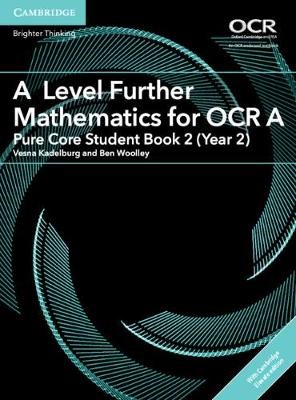 A Level Further Mathematics for OCR A Pure Core Student Book 2 (Year 2) with Cambridge Elevate Edition (2 Years) - pr_30940
