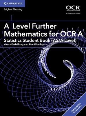 A Level Further Mathematics for OCR A Statistics Student Book (AS/A Level) with Cambridge Elevate Edition (2 Years) - pr_30947