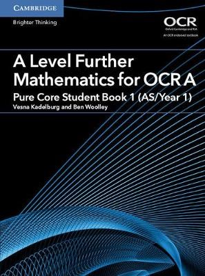 A Level Further Mathematics for OCR A Pure Core Student Book 1 (AS/Year 1) - pr_30941