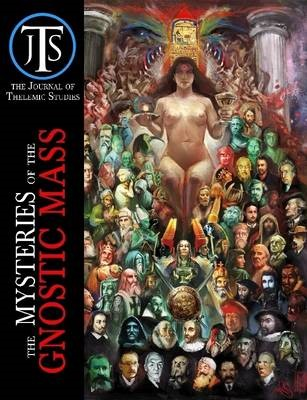 The Journal of Thelemic Studies: the Mysteries of the Gnostic Mass - pr_17212