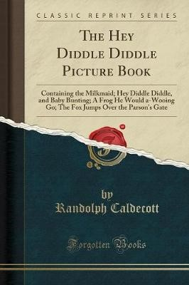 The Hey Diddle Diddle Picture Book - pr_35927