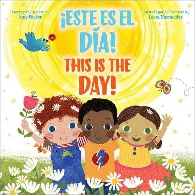 This Is the Day! / !Este Es El Dia! (Bilingual) -