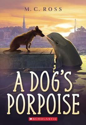 A Dog's Porpoise -