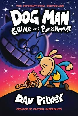 Dog Man Book 9: Grime and Punishment -