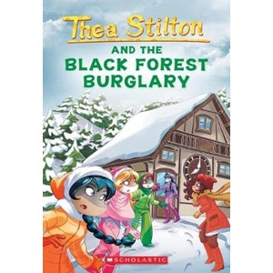 Thea Stilton and the Black Forest Burglary