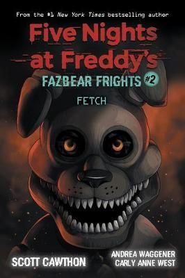 Fazbear Frights #2: Fetch -