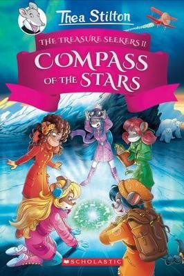 Thea Stilton: Treasure Seekers #2: The Compass of the Stars -