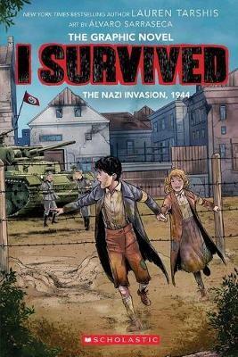 I Survived the Nazi Invasion, 1944 -