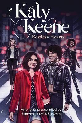 Restless Hearts (Katy Keene, Novel #1) -