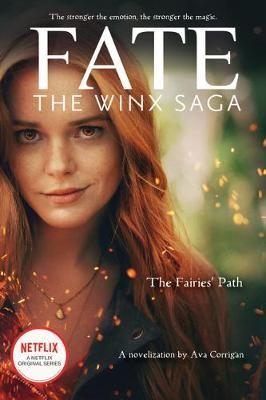 The Fairies' Path (Fate: The Winx Saga Tie-in Novel) -