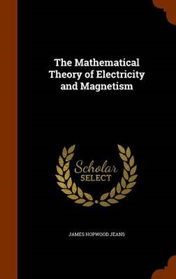 The Mathematical Theory of Electricity and Magnetism - pr_1735387