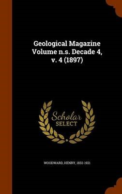 Geological Magazine Volume N.S. Decade 4, V. 4 (1897) - pr_201687