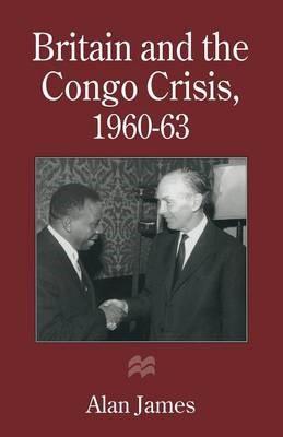Britain and the Congo Crisis, 1960-63 - pr_1749671