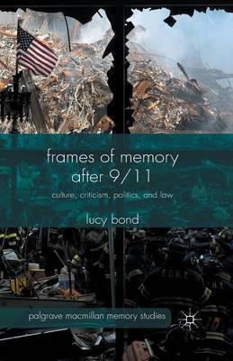 Frames of Memory after 9/11 -