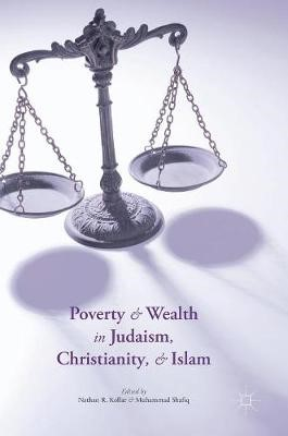 Poverty and Wealth in Judaism, Christianity, and Islam - pr_307571