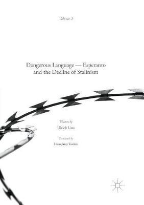 Dangerous Language - Esperanto and the Decline of Stalinism - pr_36395