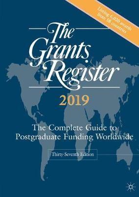 The Grants Register 2019 - pr_20772