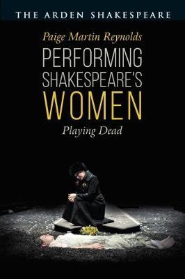 Performing Shakespeare's Women -