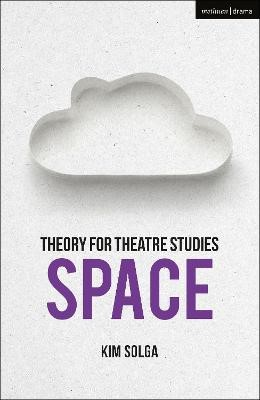 Theory for Theatre Studies: Space - pr_35860