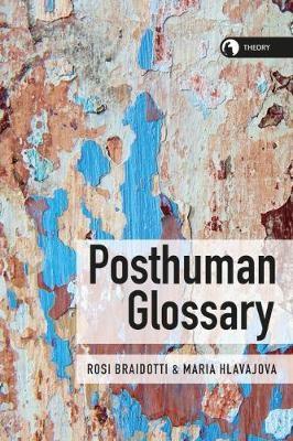 Posthuman Glossary - pr_130388