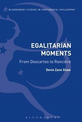 Egalitarian Moments: From Descartes to Ranciere - pr_17944