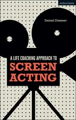 A Life-coaching Approach to Screen Acting - pr_32728
