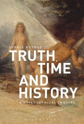 Truth, Time and History: A Philosophical Inquiry - pr_31062