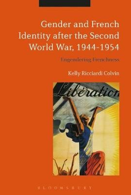 Gender and French Identity after the Second World War, 1944-1954 - pr_218656