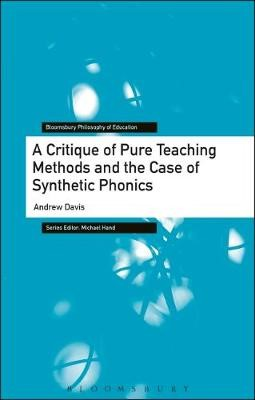 A Critique of Pure Teaching Methods and the Case of Synthetic Phonics - pr_137970