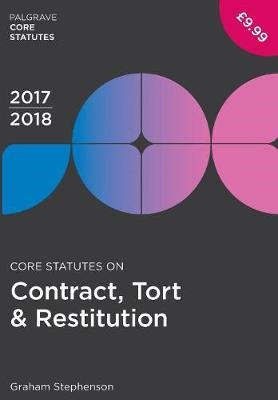 Core Statutes on Contract, Tort & Restitution 2017-18 - pr_261703