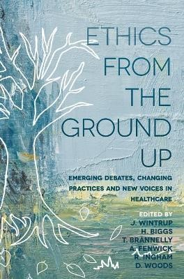 Ethics From the Ground Up -