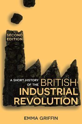 A Short History of the British Industrial Revolution - pr_355338
