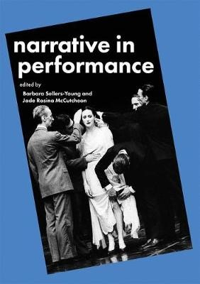 Narrative in Performance -