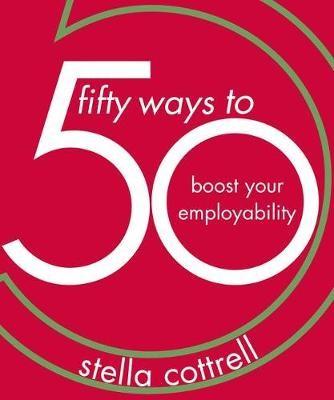 50 Ways to Boost Your Employability -