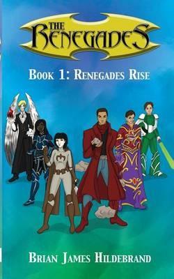 The Renegades Book 1 -