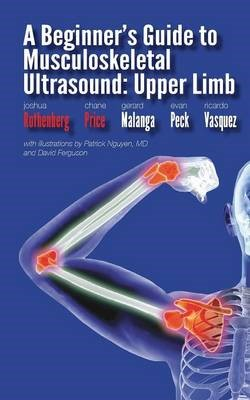 A Beginner's Guide to Musculoskeletal Ultrasound -