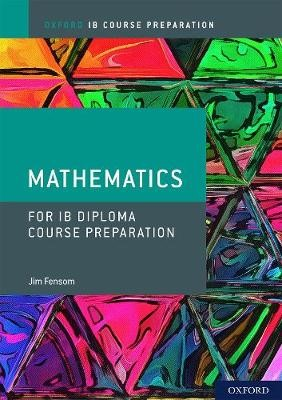 Oxford IB Diploma Programme: IB Course Preparation Mathematics Student Book - pr_1725829