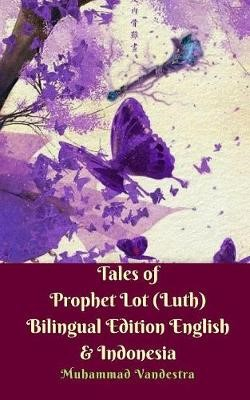 Tales of Prophet Lot (Luth) Bilingual Edition English & Indonesia - pr_247035