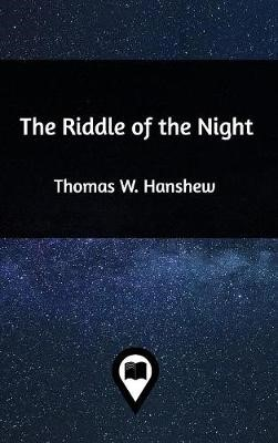 The Riddle of the Night -