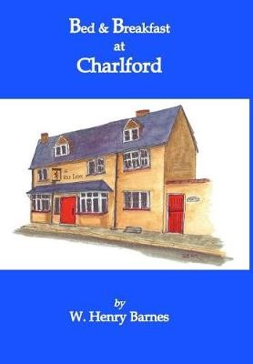 Bed & Breakfast at Charlford -