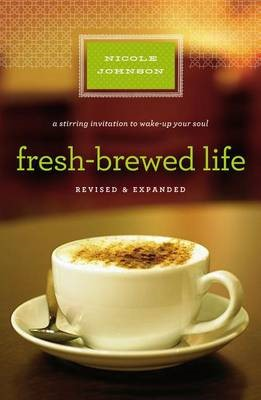 Fresh-Brewed Life Revised and Updated - pr_137789