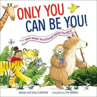 Only You Can Be You -