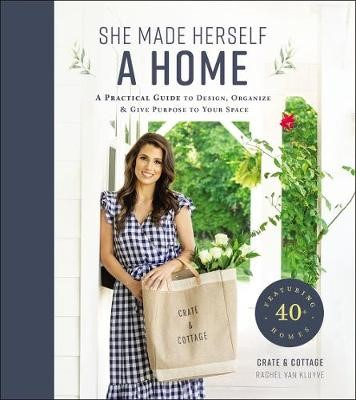 She Made Herself a Home -