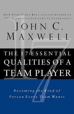 The 17 Essential Qualities of a Team Player -