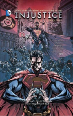 Injustice: Gods Among Us: Year Two Vol. 1 -