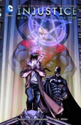 Injustice: Gods Among Us: Year Three Vol. 1 -