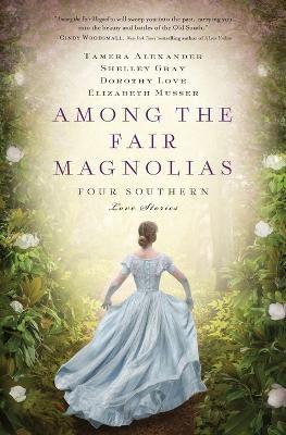 Among the Fair Magnolias - pr_337011