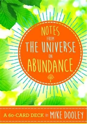 Notes from the Universe on Abundance -