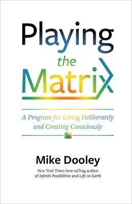 Playing the Matrix -